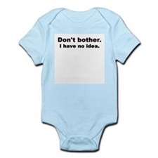 Don't bother. I have no idea. Infant Creeper