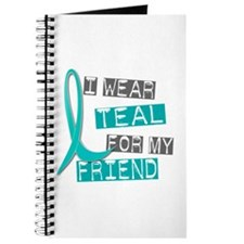 I Wear Teal For My Friend 37 Journal