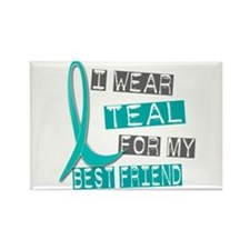 I Wear Teal For My Best Friend 37 Rectangle Magnet