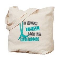 I Wear Teal For My Best Friend 37 Tote Bag