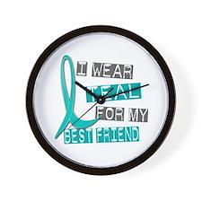 I Wear Teal For My Best Friend 37 Wall Clock