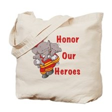 Honor Our Heroes Tote Bag