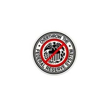 Overthrow the Federal Reserve Mini Button