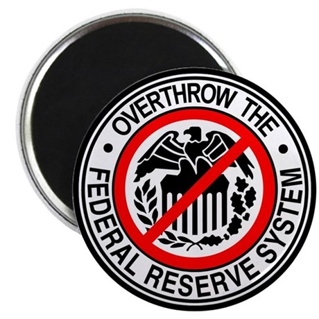 Overthrow the Federal Reserve Magnet