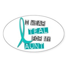 I Wear Teal For My Aunt 37 Oval Decal