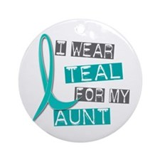 I Wear Teal For My Aunt 37 Ornament (Round)