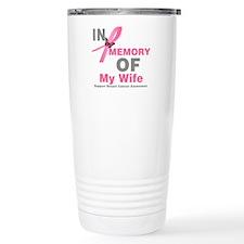 BreastCancerInMemoryWife Travel Mug