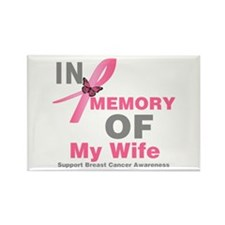 BreastCancerInMemoryWife Rectangle Magnet