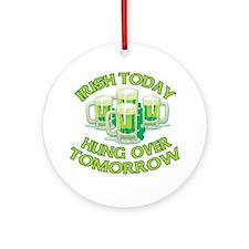 IRISH Hangover Green Beer Ornament (Round)