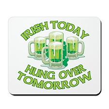 IRISH Hangover Green Beer Mousepad
