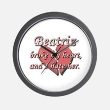 Beatriz broke my heart and I hate her Wall Clock