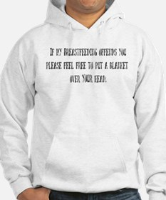 If Breastfeeding offends you. Hoodie