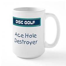 Large Ace Hole Destroyer Mug