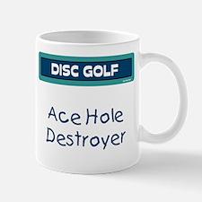 Ace Hole Destroyer Mug
