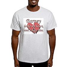 Barney broke my heart and I hate him T-Shirt