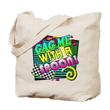 Gag Me With A Spoon! Tote Bag