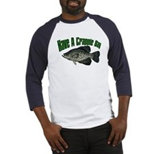 Have a crappie day Baseball Jersey