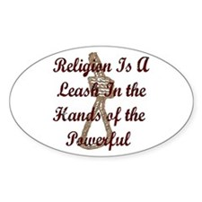 Religion Is A Leash Oval Decal