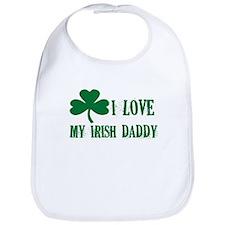 I Love My Irish Daddy - Bib