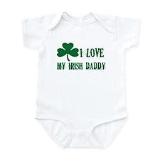 I Love My Irish Daddy - Infant Bodysuit