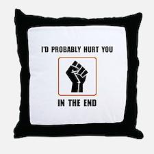 CAREFUL ! Throw Pillow