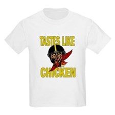 Tastes Like Chicken T-Shirt
