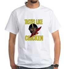 Tastes Like Chicken Shirt