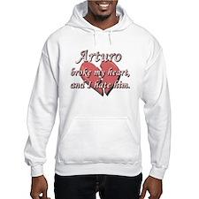 Arturo broke my heart and I hate him Hoodie