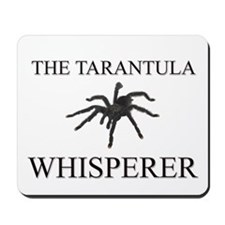 The Tarantula Whisperer Mousepad