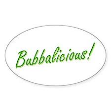 Bubba is Bubbalicious! Bumper Stickers