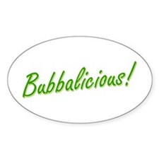 Bubba is Bubbalicious! Decal