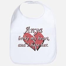 Anya broke my heart and I hate her Bib