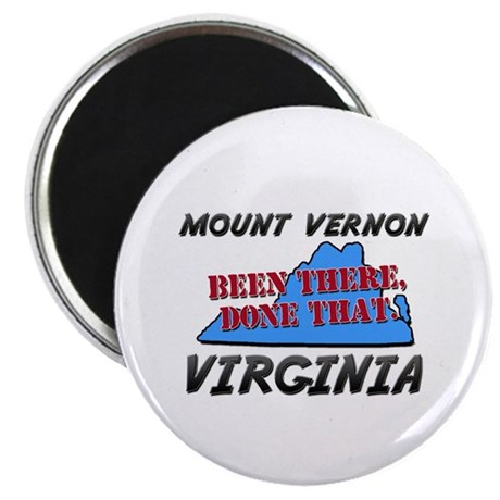 mount vernon virginia - been there, done that Magn