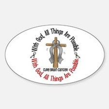 With God Cross Brain Cancer Oval Decal