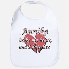Annika broke my heart and I hate her Bib