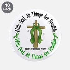 "With God Cross Cerebral Palsy 3.5"" Button (10 pack"