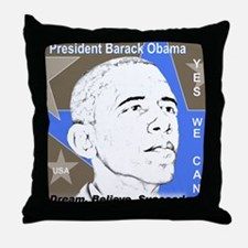 OBAMA: Dream,Believe, Succeed Throw Pillow