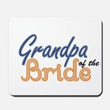 Grandpa of the Bride Mousepad
