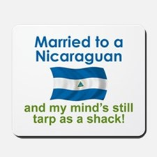 Married to a Nicaraguan Mousepad
