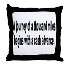 Journey Begins with Cash Throw Pillow