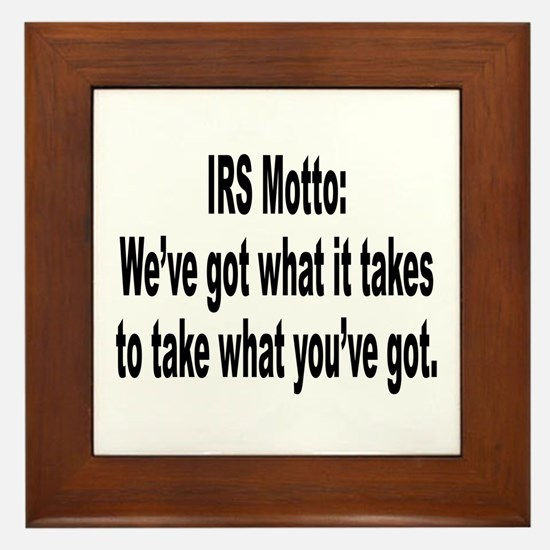 IRS Tax Motto Humor Framed Tile