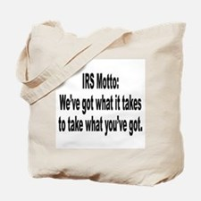 IRS Tax Motto Humor Tote Bag