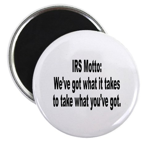 IRS Tax Motto Humor Magnet