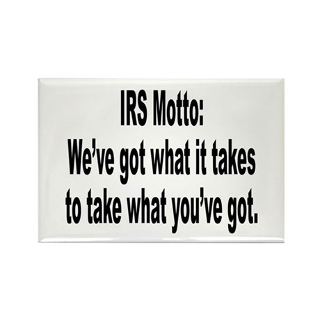 IRS Tax Motto Humor Rectangle Magnet (10 pack)
