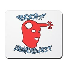 Boom! Headshot! Mousepad