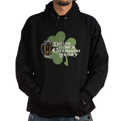 Drink Like A Champion Today ( Hoodie (dark)