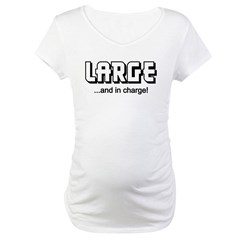 LARGE AND IN CHARGE (FUNNY) Shirt
