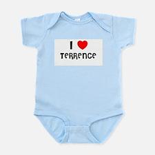 I LOVE TERRENCE Infant Creeper