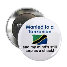 "Married to a Tanzanian 2.25"" Button"