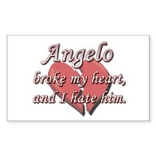 Angelo broke my heart and I hate him Decal